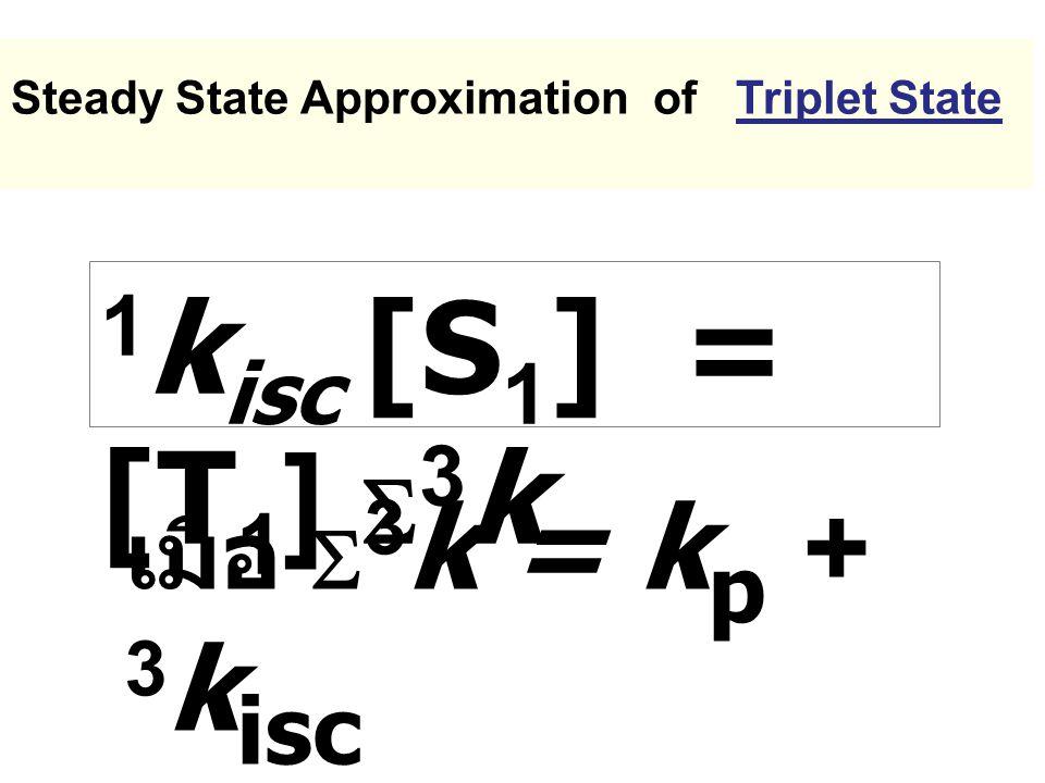 1kisc [S1] = [T1] S3k เมื่อ S3k = kp + 3kisc